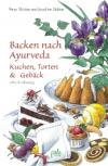 BACKEN NACH AYURVEDA